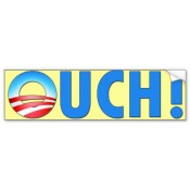 obama_ouch_a_painful_physical_expression_bumper_sticker-r5121e022ca0b471da33ea43bef8a628e_v9wht_8byvr_512